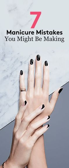 Experts share their nail donts so you can get a professional looking (and long-lasting) manicure at home.