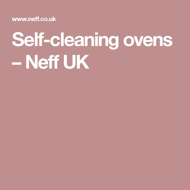 Self-cleaning ovens – Neff UK