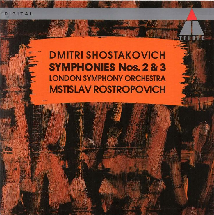 "Dmitri Shostakovich - ""Symphony No.2 in B minor, Op.14"" and ""Symphony No.3 in E flat major, Op.20"". London Symphony Orchestra conducted by Mstislav Rostropovich. Features 'The London Voices' with chorus master, Terry Edwards. Label: Teldec, 1994. Disc manufactured in Germany."