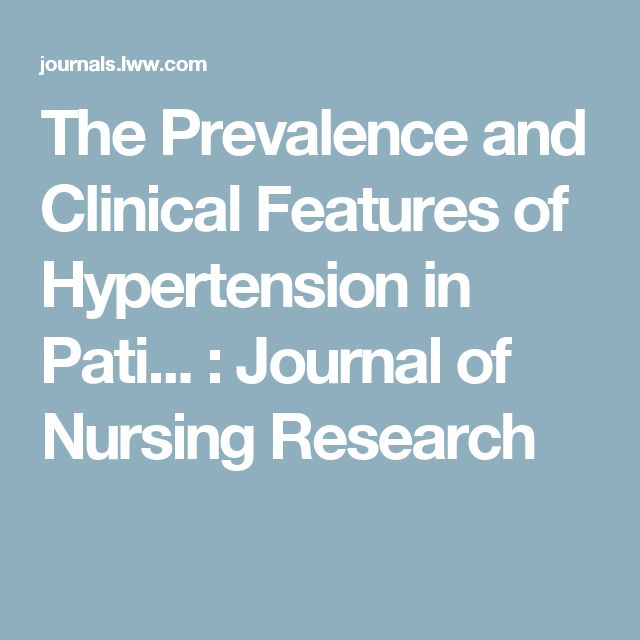 The Prevalence and Clinical Features of Hypertension in Pati... : Journal of Nursing Research