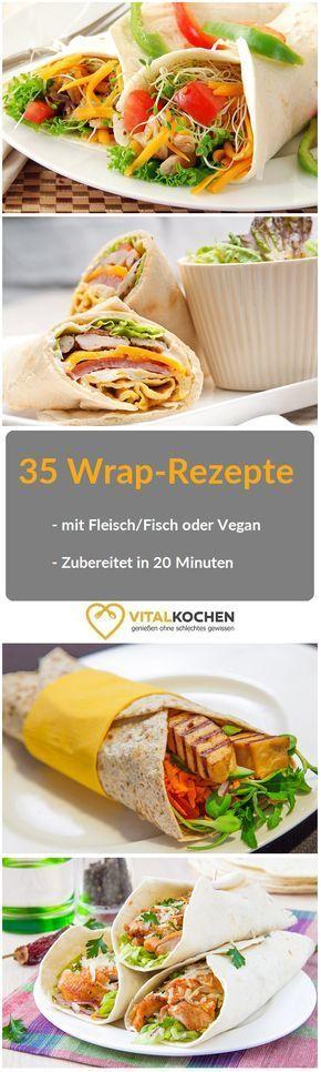 35 Wrap Rezepte: einfach in 20 Minuten zubereitet. Ob mit Fleisch, Fisch, Vegetarisch oder Vegan. Sie schmecken alle!