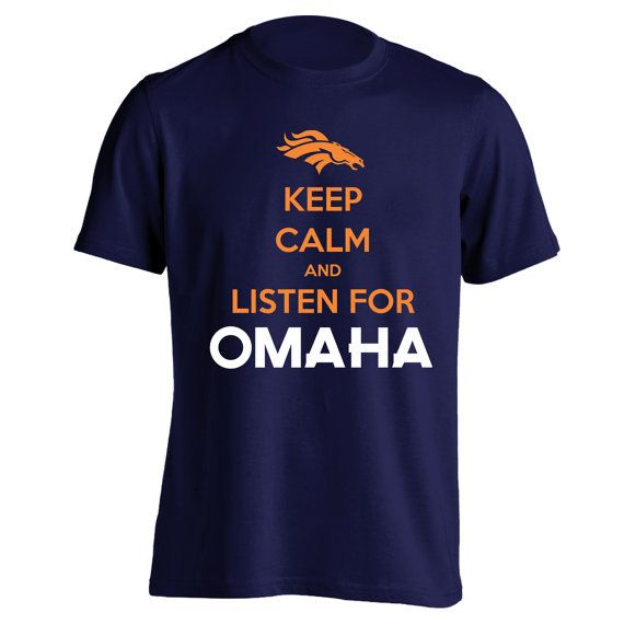 OMAHA Keep Calm PEYTON MANNING  funny denver broncos by LOLomgWTF, $14.80