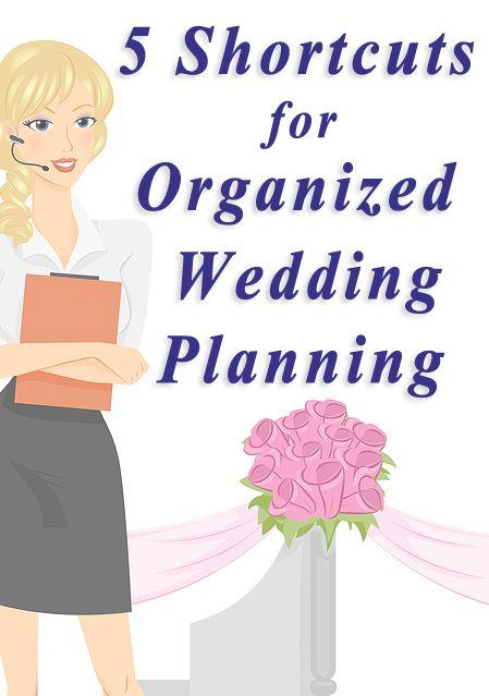 Shortcuts for an organized wedding