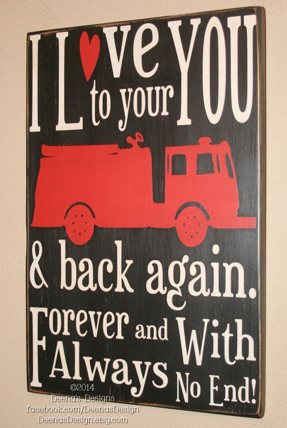 Superbe Firefighter Sign, Firefighter Decor, Firefighter Gift, Firefighter Wall  Art, Custom Wood Sign   I Love You To Your Firetruck And Back Again