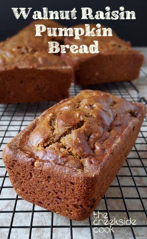Pumpkin Bread with Walnuts and Raisins on The Creekside Cook