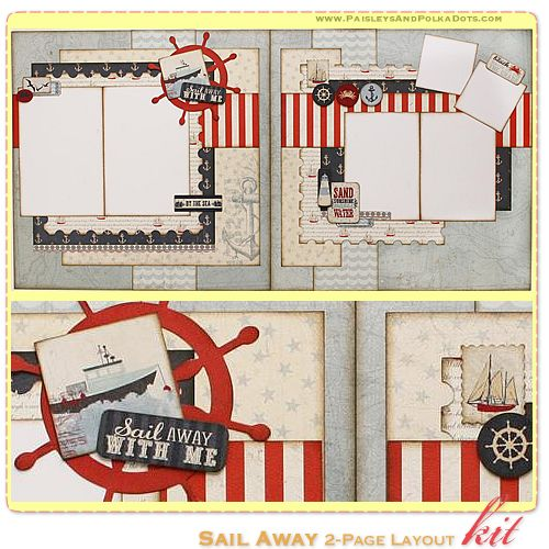 Sail Away 2-Page Layout Kit, complete with instructions, by PaisleysandPolkaDots.com for a limited time featured at www.scrapclubs.com