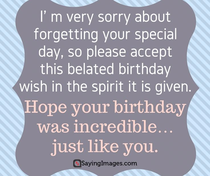 Belated Anniversary Wishes Quotes: 29 Best Images About Belated Birthday Wishes & Quotes On