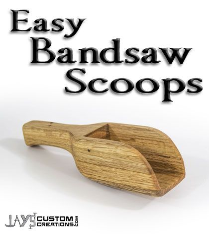 Easy Bandsaw Project - Bandsaw Scoops
