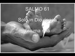 Pescatori di uomini: SALMO 61