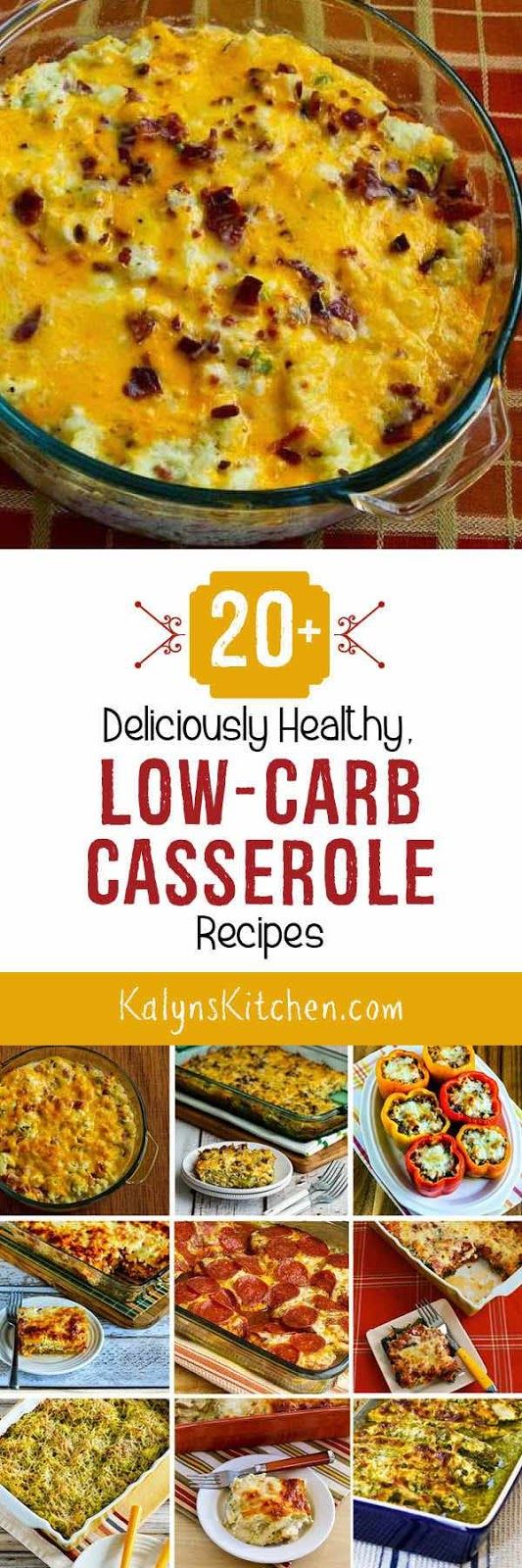 20+ Deliciously Healthy Low-Carb Casserole Recipes; these recipes for low-carb comfort food can help you make it through the holidays or get back on track in January! [found on KalynsKitchen.com]
