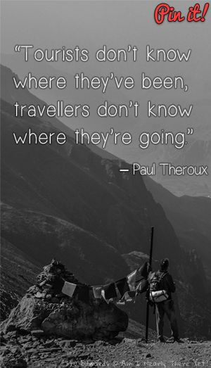 """""""Tourists don't know where they've been, travellers don't know where they're going."""" - Paul Theroux. Taken on the Annapurna trail - Nepal #Nepal #TravelQuote"""