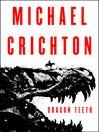 Dragon Teeth by Michael Crichton. On NYT list 7/2/2017. 4th week on the list.