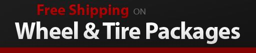 Free Shipping on Wheel and Tires Packages