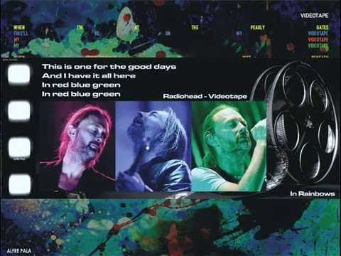 #Radiohead - Videotape (Best Version Ever)