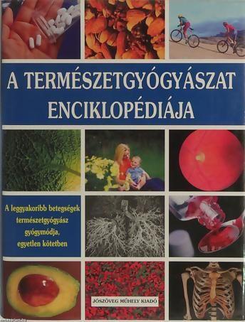 A természetgyógyászat enciklopédiája