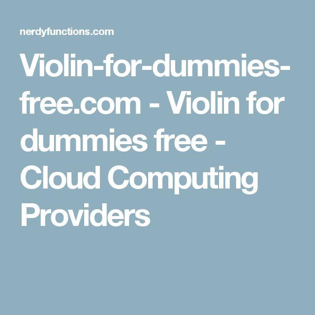 Violin-for-dummies-free.com - Violin for dummies free  - Cloud Computing Providers