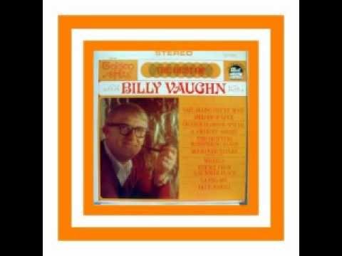 Billy Vaughn; The Best Of Ai hoe bring dit nou goeie herhinderinge terug