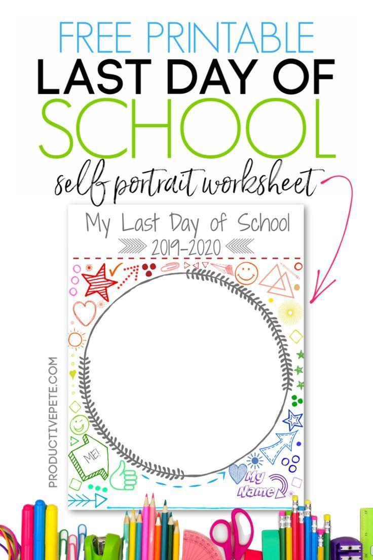 Free Printable Last Day of School Portrait Worksheet ...