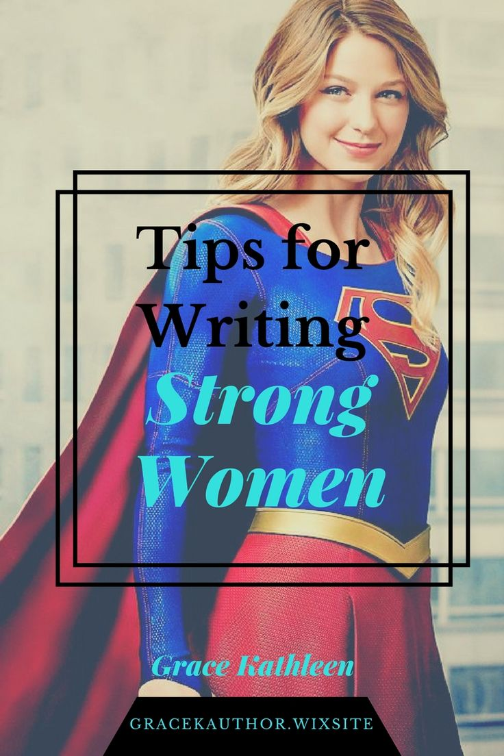 Tips for Writing Strong Women