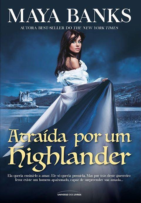 Pré-Venda | Atraída por um Highlander (Os irmãos McCabe - Vol.1), de Maya Banks - Cantinho da Leitura