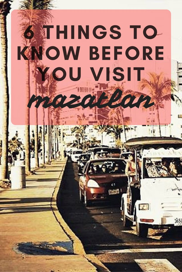 Before going to Mazatlan, Mexico we want you to learn 6 very important things. It's imperative that you check this out before heading down to Mazatlan.