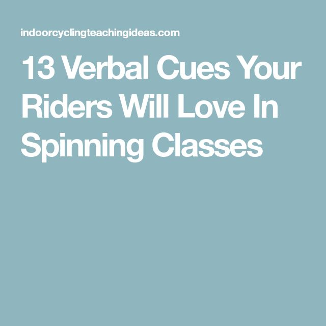 13 Verbal Cues Your Riders Will Love In Spinning Classes