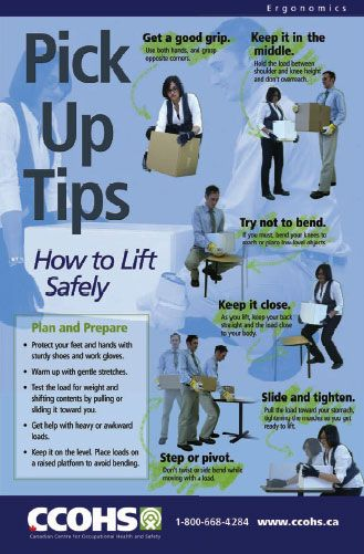 Reduce the risk for injury by practicing these safe lifting tips. Download this poster for free from: http://www.ccohs.ca/products/posters/lifting.html or buy full-colour copies for only $6 each.