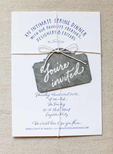 Handwritten one colour print with you're invited swing tag....might use the back of the tag as rsvp ?