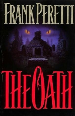 The Oath, by Frank Peretti