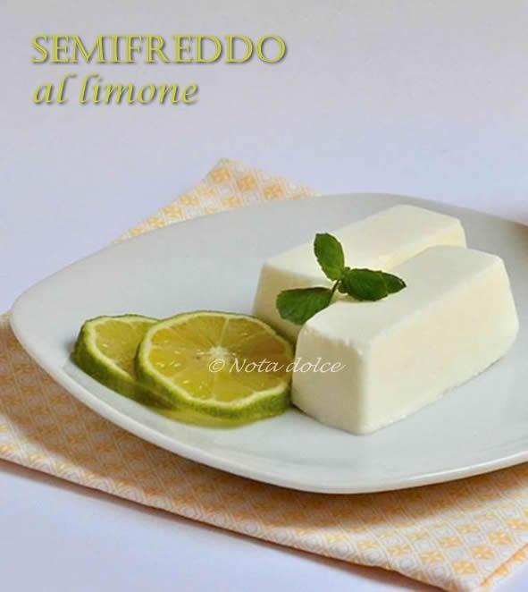 Semifreddo al limone, ricetta dolce   Nota dolce