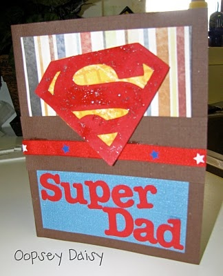 Super Dad card for the kids to make