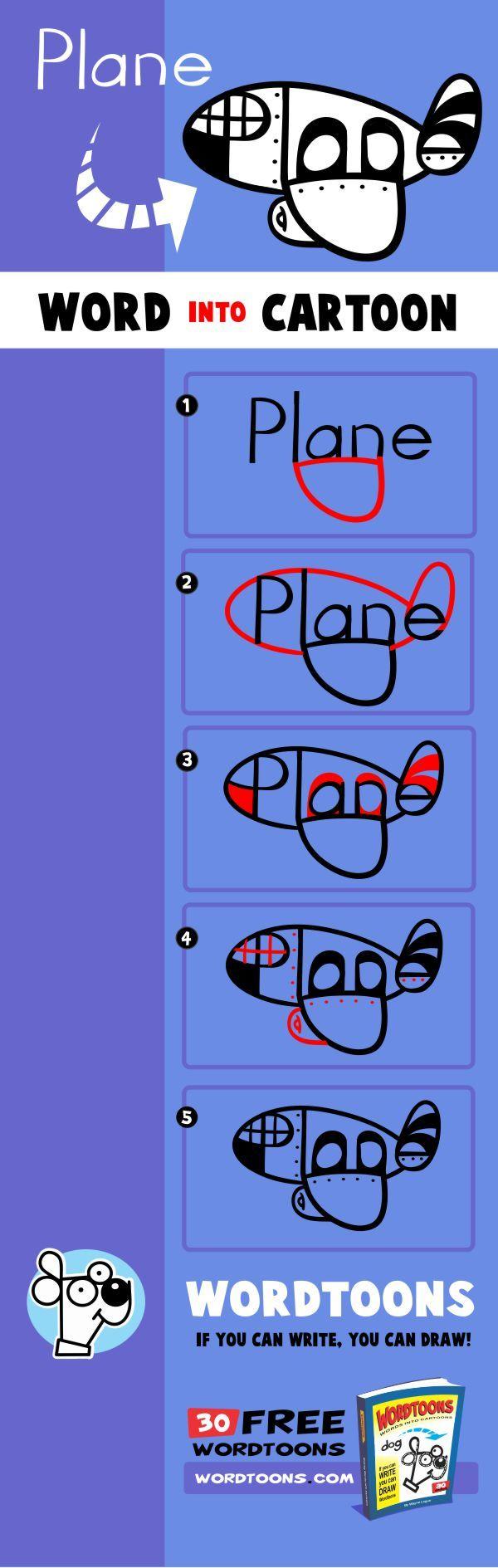 Draw the word plane into a cartoon plane. Get the original 30 Wordtoons Ebook at http://Wordtoons,com/free