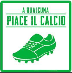 """Gestione Social Media per la web serie """"A Qualcuna Piace il Calcio""""."""
