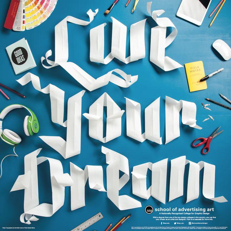 """Live Your Dream"" for the School of Advertising Art by Danielle Evans.  http://www.scotthull.com"