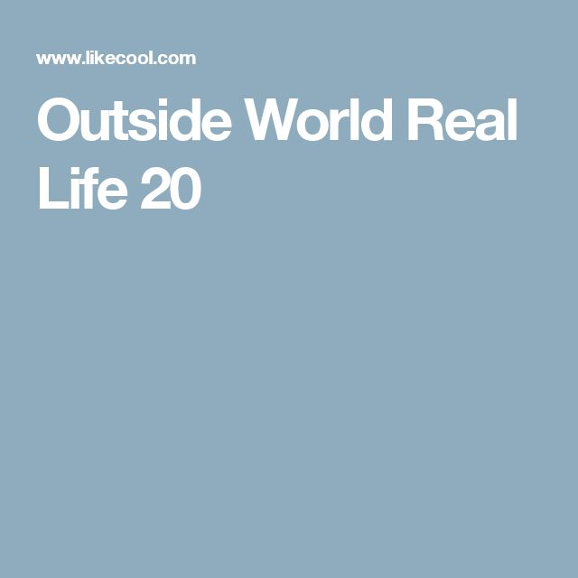 Outside World Real Life 20