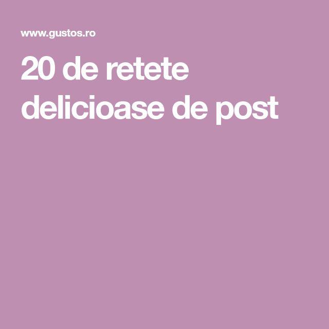 20 de retete delicioase de post