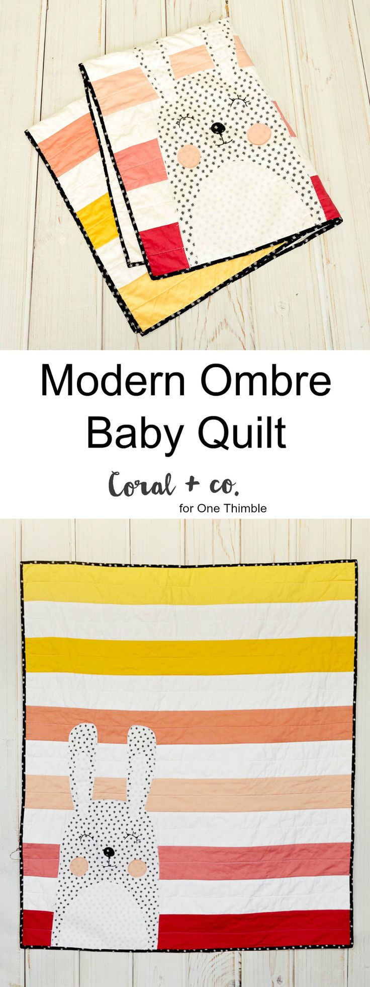 Modern Ombre Baby Quilt + One Thimble Issue 11