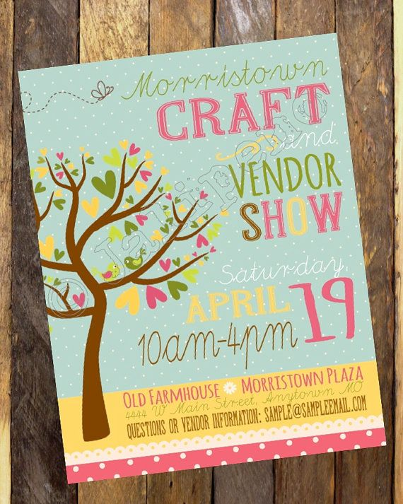 Spring Craft Show / Fair / Vendor Market / Craft Boutique / Show / Open House / Grand Opening Flyer Poster Advertisement Invitation by Jalipeno on Etsy. Digital CUSTOM PRINTABLE DOWNLOAD - perfect for your Church, School or Organization's Activity, Party or Event! Check my shop for more event flyers & invitations! www.etsy.com/shop/Jalipeno