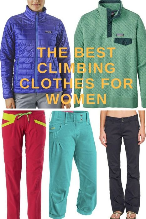 The best climbing clothes for women. Brands that perform and last long! Prana, patagonia, sportiva and more! #climbing #femaleclimbers #strongwomen #prana #patagonia #affiliate