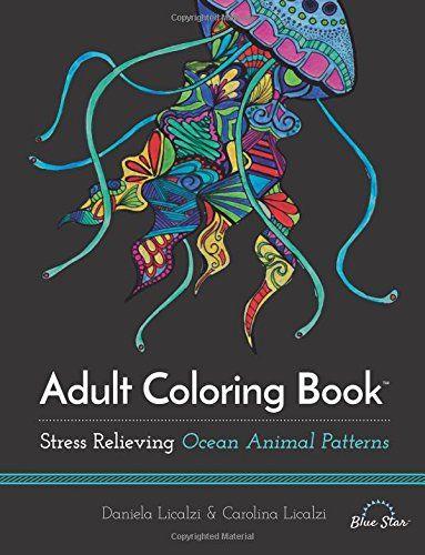 Adult Coloring Book Ocean Animal Patterns Blue Star Daniela Licalzi Carolina