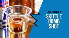 Skittle Bomb Shot #cocktails #shots #skittlebombshot #thelibationreport http://www.drinklab.org/skittle-bomb-shot/