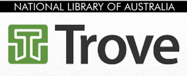 Trove is a fabulous resource for your Australian research. I get lost in the newspapers but there is so much more. www.memoriesintime.co.nz