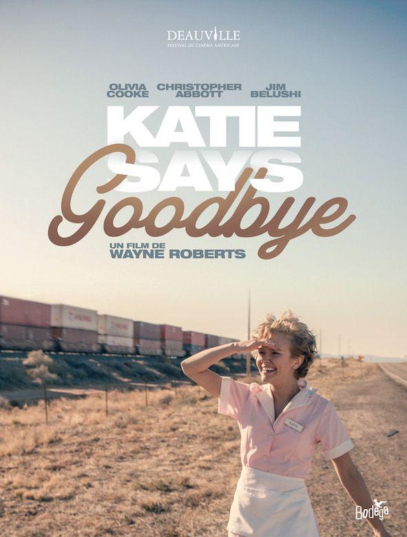 Deauville 2017/ Katie Says Goodbye de Wayne Roberts -  Compétition (sortie prévu 3 janvier 2018)
