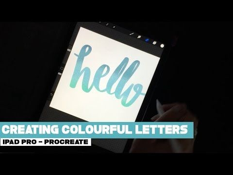 Creating Colourful Letters on your iPad Pro & Procreate App - YouTube