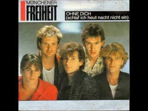 ▶ Münchener Freiheit --Ohne Dich ( Schlaf ich schlaf ich heut nacht nicht ein )-- - YouTube