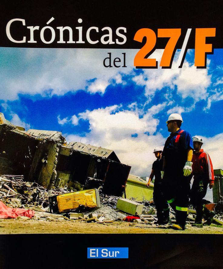 Crónicas del 27/F, diario El Sur de Concepción, 27 de febrero de 2012