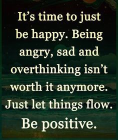 Be Positive... Just