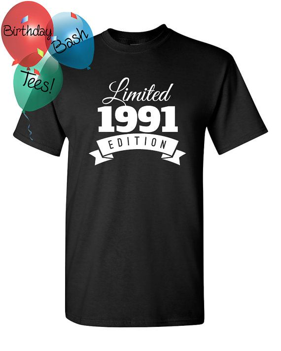 1991 Birthday Shirt 25 Limited Edition by BirthdayBashTees on Etsy