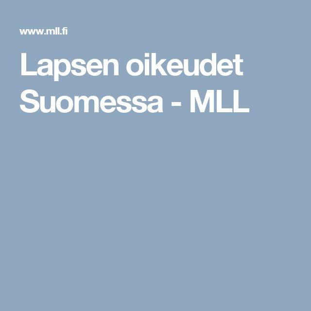 Lapsen oikeudet Suomessa - MLL