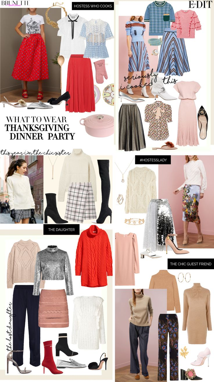What to wear for Thanksgiving Dinner Party 2017 if you are a hostess who has to cook, guest who has to sit and eat, or girl who got back home for holidays?